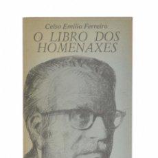 Libros: O LIBRO DOS HOMENAXES - FERREIRO, CELSO EMILIO. Lote 179127113