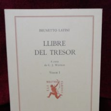 Libros: LLIBRE DEL TRESOR. BRUNETTO LATINI. VOLUM I. EDITORIAL BARCINO. BARCELONA 1980. FUNDACIÓ JAUME I.. Lote 179134922