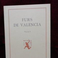 Libros: FURS DE VALÈNCIA. VOLUM I. EDITORIAL BARCINO. BARCELONA 1980. FUNDACIÓ JAUME I.. Lote 179135933