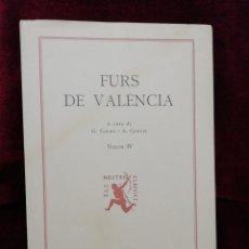 Libros: FURS DE VALÈNCIA. VOLUM IV. EDITORIAL BARCINO. BARCELONA 1983. FUNDACIÓ JAUME I.. Lote 179137085