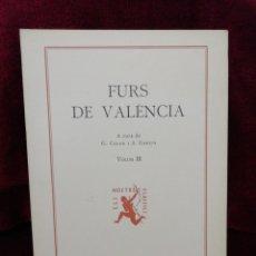 Libros: FURS DE VALÈNCIA. VOLUM III. EDITORIAL BARCINO. BARCELONA 1978. FUNDACIÓ JAUME I.. Lote 179137336