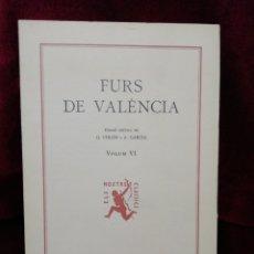 Libros: FURS DE VALÈNCIA. VOLUM II. EDITORIAL BARCINO. BARCELONA 1974. FUNDACIÓ JAUME I.. Lote 179137800