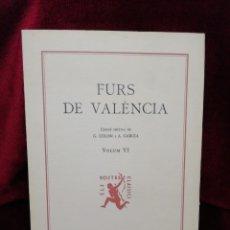 Libros: FURS DE VALÈNCIA. VOLUM VI. EDITORIAL BARCINO. BARCELONA 1994. FUNDACIÓ JAUME I.. Lote 179143511