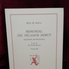 Libros: MEMORIAL DEL PECADOR REMUT. VOLUM III. EDITORIAL BARCINO. BARCELONA 1986. FUNDACIÓ JAUME I.. Lote 179145035