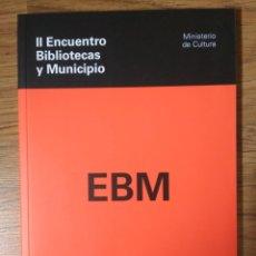 Libros: II ENCUENTRO BIBLIOTECAS Y MUNICIPIO - BIBLIOTECA MUNICIPAL. Lote 179149067
