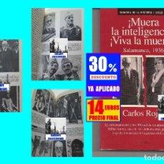Libros: MUERA LA INTELIGENCIA, VIVA LA MUERTE - SALAMANCA 1936 - CARLOS ROJAS - UNAMUNO MILLÁN ASTRAY. Lote 178950825
