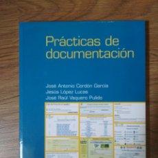 Libros: PRÁCTICAS DE DOCUMENTACIÓN - PIRÁMIDE - COLECCIÓN OZALID. Lote 179150712