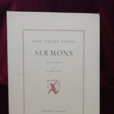 Libros: SERMONS. SANT VICENT FERRER. VOLUM V. EDITORIAL BARCINO. BARCELONA 1984. . Lote 179159222
