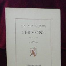 Libros: SERMONS. SANT VICENT FERRER. VOLUM IV. EDITORIAL BARCINO. BARCELONA 1977 . Lote 179159578