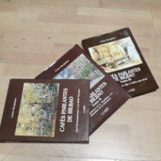 Libros: CARLOS BACIGALUPE, CAFÉS PARLANTES DE BILBAO, TRES.TOMOS, PASTA DURA,CAFÉ BAQUE. Lote 179190367