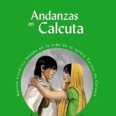Libros: ANDANZAS EN CALCUTA - HERRAIZ, SANTIAGO. Lote 194394448
