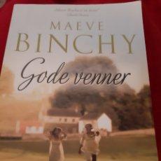 Libros: MAEVE BINCHY - GODE VENNER (BUENOS AMIGOS), TAPA BLANDA LIBRO EN DANÉS. Lote 179322400
