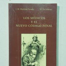 Libros: LOS MEDICOS Y EL NUEVO CODIGO PENAL - TDK140. Lote 179337888