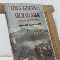 Libros: UNA GUERRA OLVIDADA. MARRUECOS 1859-1860 - SALVADOR ACASO DELTELL. Lote 179370921
