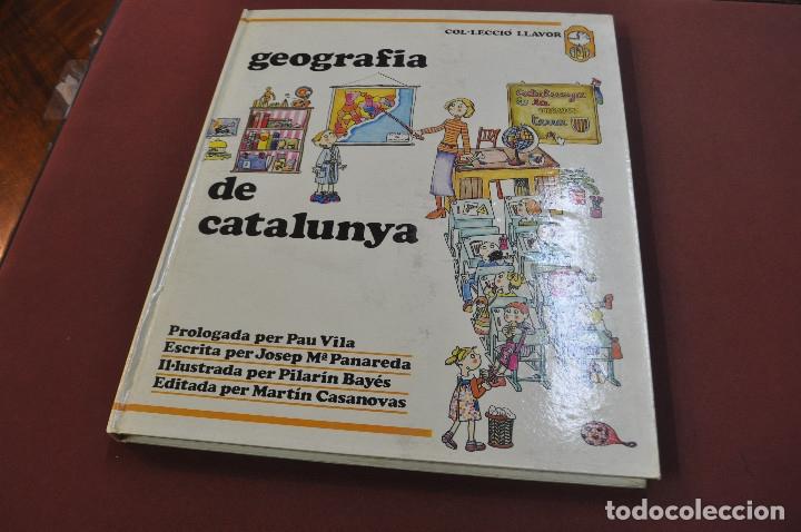 GEOGRAFIA DE CATALUNYA - JOSEP Mª PANAREDA I PILARIN BAYÉS - COL·LECCIÓ LLAVOR ANY 1977 - IEB (Libros sin clasificar)