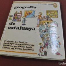 Libros: GEOGRAFIA DE CATALUNYA - JOSEP Mª PANAREDA I PILARIN BAYÉS - COL·LECCIÓ LLAVOR ANY 1977 - IEB. Lote 179379646