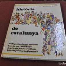 Libros: HISTÒRIA DE CATALUNYA - ORIOL VERGÉS I PILARIN BAYÉS - COL·LECCIÓ LLAVOR ANY 1975 - IEB. Lote 179379758