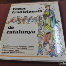 Libros: FESTES TRADICIONALS DE CATALUNYA - JOAN SOLER I PILARIN BAYÉS - COL·LECCIÓ LLAVOR ANY 1978 - IEB. Lote 179379890