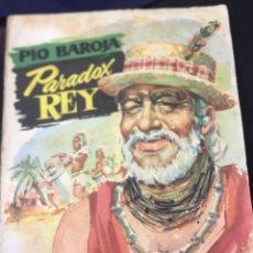 Libros: COLECCION POPULAR LITERARIA - PIO BAROJA - PARADOX REY- NUM 48 - 1956. Lote 179381120
