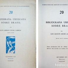 Libros: .MUSSO AMBROSI, LUIS A. BIBLIOGRAFÍA URUGUAYA SOBRE BRASIL. 1973.. Lote 179390523