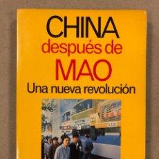 Libros: CHINA DESPUÉS DE MAO, UNA NUEVA REVOLUCIÓN. LYNN PAN. EDITORIAL PLANETA 1988. 288 PÁGINAS. Lote 179398438