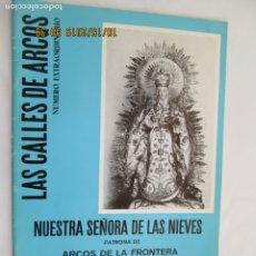 Libros: SEMANA SANTA ARCOS DE LA FRONTERA CADIZ - VIRGEN DE LAS NIEVES NUMERO EXTRAORDINARIO - 1976.. Lote 179531498