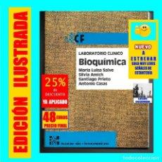 Libros: LABORATORIO CLÍNICO BIOQUÍMICA - MARÍA LUISA SALVE / SILVIA AMICH / SANTIAGO PRIETO / ANTONIO CASAS. Lote 179552711