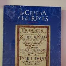 Libros: LA CEPEDA Y LOS REYES. EDICIÓN FACSÍMIL DEL DOCUMENTO - CARTAS DE PRIVILEGIO - NUEVO - TDK144. Lote 179555035