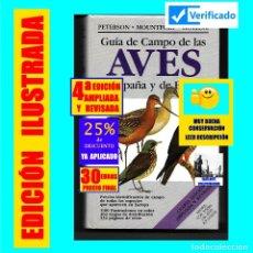 Libros: GUÍA DE CAMPO DE LAS AVES DE ESPAÑA Y DE EUROPA 4ª EDICIÓN AMPLIADA Y REVISADA - PETERSON MOUNTFORT. Lote 179555080