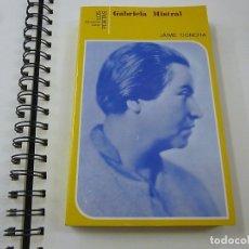 Libros: GABRIELA MISTRAL - CONCHA, JAIME - P 1. Lote 179862833