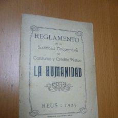 Libros: REGLAMENTO DE LA SOCIEDAD COOPERATIVA DE CONSUMO Y CRÉDITO MÚTUO LA HUMANIDAD.. Lote 179409732