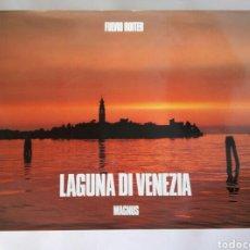 Libros: LAGUNA DI VENEZIA FULVIO ROITER FOTOGRAFÍAS. Lote 179961268