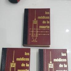 Libros: LOTE 3 LIBROS LOS MEDICOS DE LA MUERTE. Lote 180030435