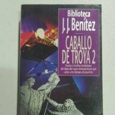 Libros: JJ BENITEZ - CABALLO TROYA 2 - TDK148. Lote 180035347