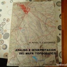 Libros: ANALISIS E INTERPRETACION DEL MAPA TOPOGRAFICO. Lote 180046560
