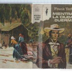 Libros: COLECCION RENO NUMERO 283: MIENTRAS LA CIUDAD DUERME. Lote 180071576