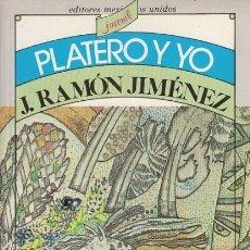 Libros: PLATERO Y YO - JIMÉNEZ, JUAN RAMÓN. Lote 180082226