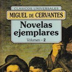 Libros: NOVELAS EJEMPLARES 2. LA FUERZA DE LA SANGRE. EL CELOSO EXTREMEÑO. LA ILUSTRE FREGONA. LAS DOS ... -. Lote 180082282