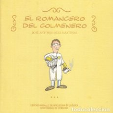 Libros: EL ROMANCERO DEL COLMENERO - RUÍZ MARTÍNEZ, JOSÉ ANTONIO. Lote 180082317