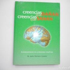 Libros: JULIO HERRERO LOZANO CREENCIAS QUE DAÑAS CREENCIAS QUE SANAN Y96569. Lote 180093268
