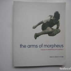 Libros: THE ARMS OF MORPHEUS (INGLÉS) Y96574 . Lote 180094360