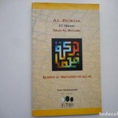 """Libros: SHAIJ AL-BUSAIRI AL- BURDA """"EL MANTO"""" ELOGIOS AL MENSAJERO DE ALLAH Y96576 . Lote 180095246"""