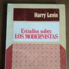 Libros: HARRY LEVIN - ESTUDIOS SOBRE LOS MODERNISTAS. Lote 180107343