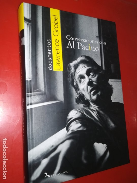 CONVERSACIONES CON AL PACINO - GROBEL, LAWRENCE (Libros sin clasificar)