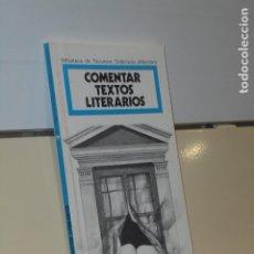 Libros: BIBLIOTECA DE RECURSOS DIDACTICOS ALHAMBRA Nº 39 COMENTAR TEXTOS LITERARIOS 1992. Lote 180130556