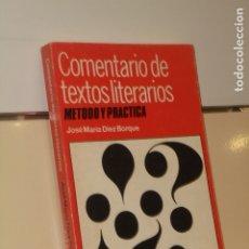 Libros: COMENTARIO DE TEXTOS LITERARIOS METODO Y PRACTICA JOSE MARIA DIEZ BORQUE - PLAYOR. Lote 180131198
