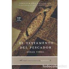 Libros: EL TESTAMENTO DEL PESCADOR - VIDAL, CÉSAR. Lote 180132190