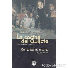 Libros: LA COCINA DEL QUIJOTE. CON TODAS LAS RECETAS - FERNÁNDEZ DURO, CESÁREO. Lote 180132191