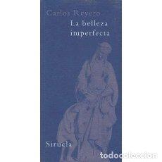 Libros: LA BELLEZA IMPERFECTA - REYERO, CARLOS. Lote 180132201