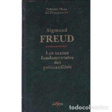 Libros: LOS TEXTOS FUNDAMENTALES DEL PSICOANÁLISIS - FREUD, SIGMUND. Lote 180132202